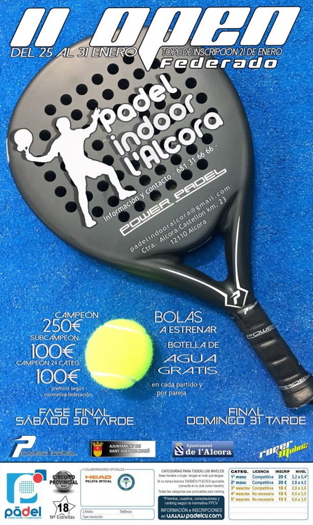 Open Provincial CS. 18* Padel Indoor Alcora.